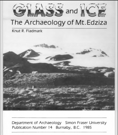 Cover for Glass and Ice: The Archaeology of Mt. Edziza