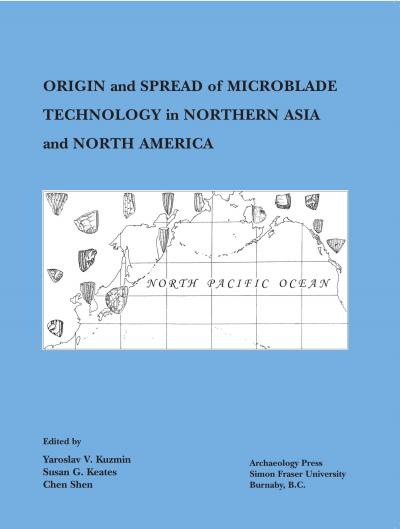 Cover for Origin and Spread of Microblade Technology in Northern Asia and North America