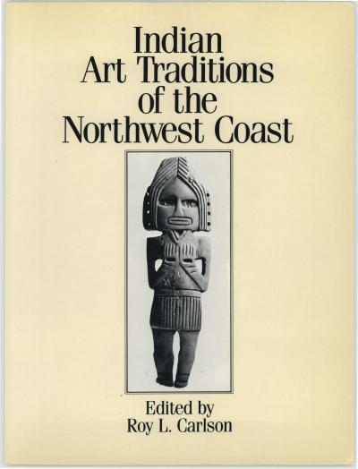 Cover for Indian Art Traditions of the Northwest Coast