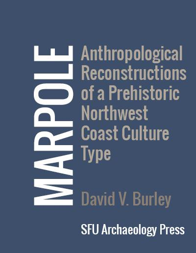 Cover for Marpole: Anthropological Reconstructions of a Prehistoric Northwest Coast Culture Type