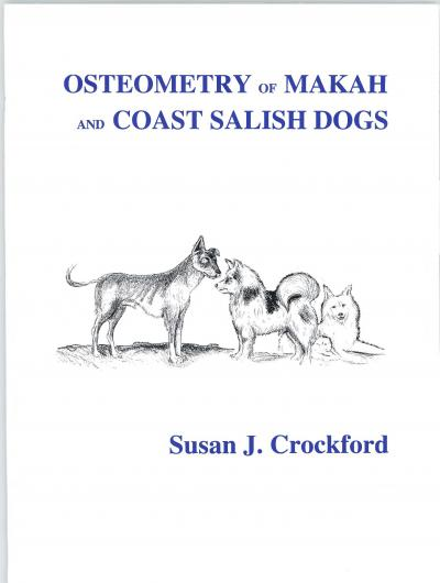 Cover for Osteometry of Makah and Coast Salish Dogs