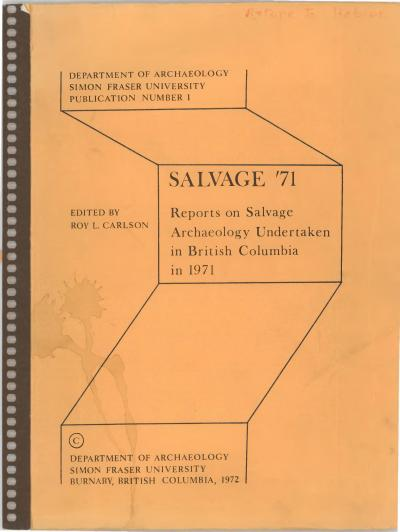 Cover for Salvage '71: Reports on Salvage Archaeology Undertaken in British Columbia in 1971