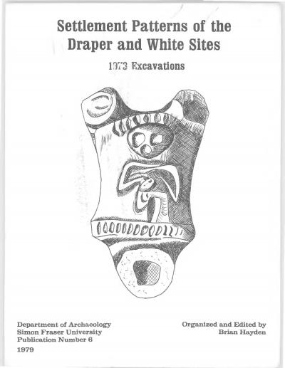 Cover for Settlement Patterns of the Draper and White Sites: 1973 Excavations