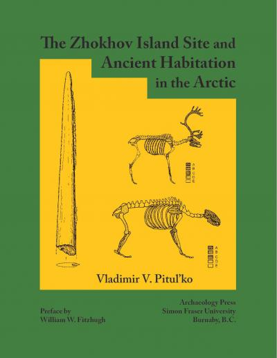 Cover for The Zhokhov Island Site and Ancient Habitation in the Arctic